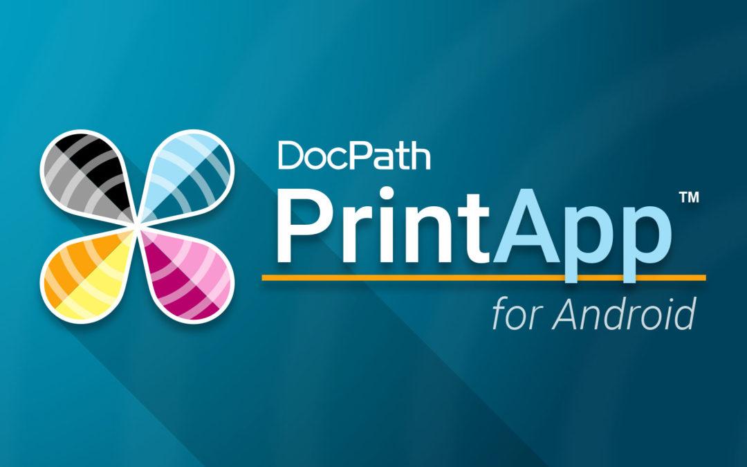 DocPath PrintApp™ : Impresión segura y eficiente desde cualquier dispositivo móvil